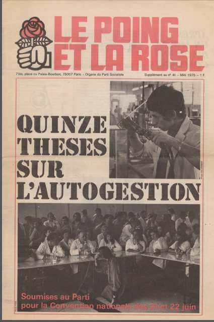 1975 : les quinze theses sur l'autogestion du parti socialiste