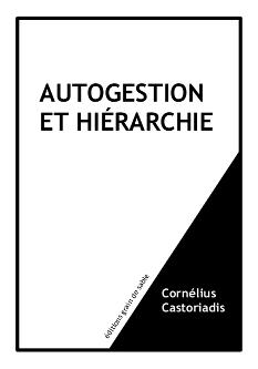 Autogestion et hiérarchie – Cornélius Castoriadis – 1979