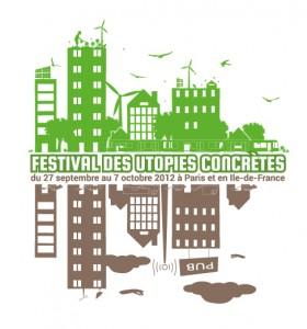 Festival des utopies concrètes : Paris Ile-de-France du 27 septembre au 7 octobre