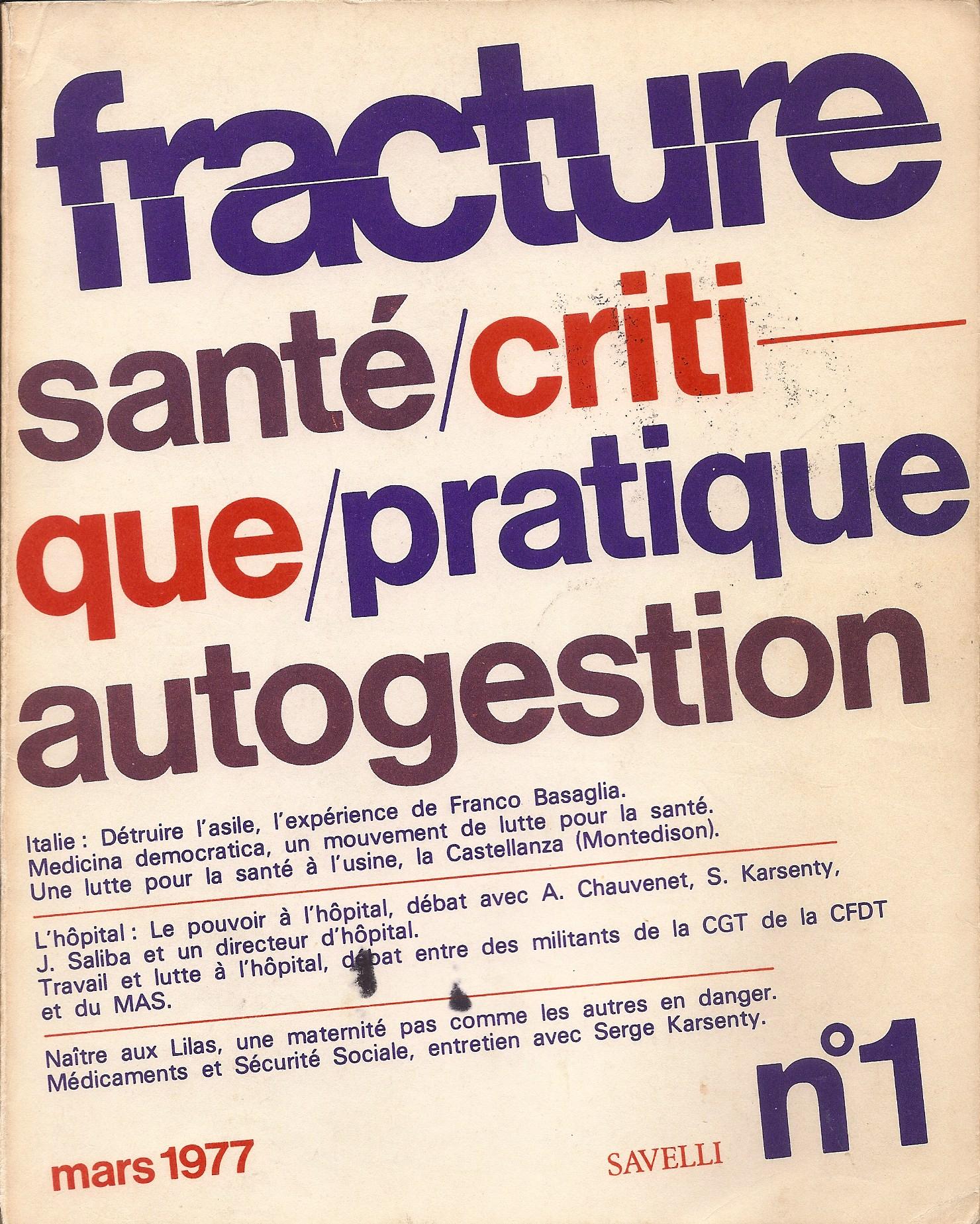 1977 : naissance de Fracture, revue autogestionnaire dans la santé