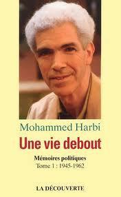 Mohammed Harbi, un combattant de la démocratie et de l'autogestion
