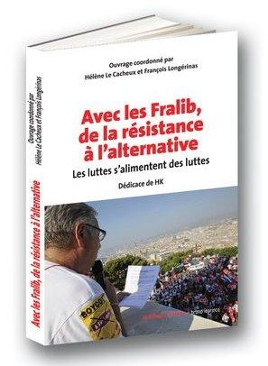 «Avec les Fralib, de la résistance à l'alternative»: le livre sera disponible le 22 mars