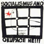 socialisme oui, occupation non