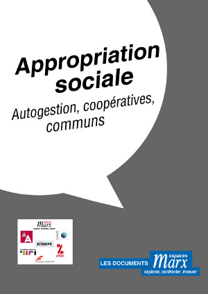 Appropriation sociale, autogestion, coopératives, commun