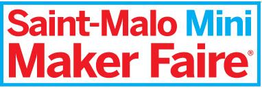 La Maker Faire de Saint-Malo