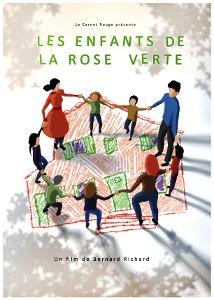 Les Enfants de la Rose Verte, film de Bernard Richard