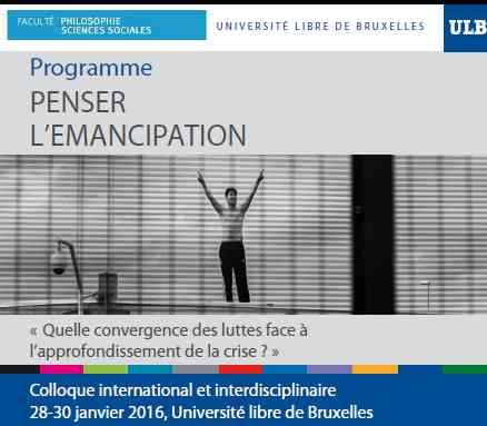 L'autogestion au colloque « penser l'émancipation » Bruxelles, 28 au 30 janvier 2019