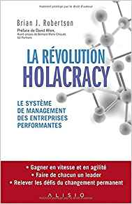 La révolution Holacracy est-elle de l'autogestion?