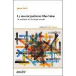 Janet Biehl: Le municipalisme libertaire