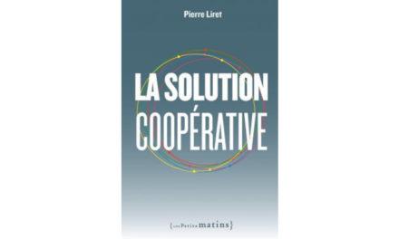 Pierre Liret: La solution coopérative