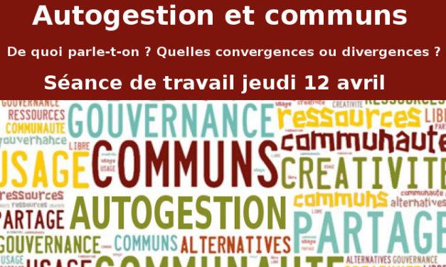 12 avril : Autogestion et communs. De quoi parle-t-on? Quelles divergences ou convergences?