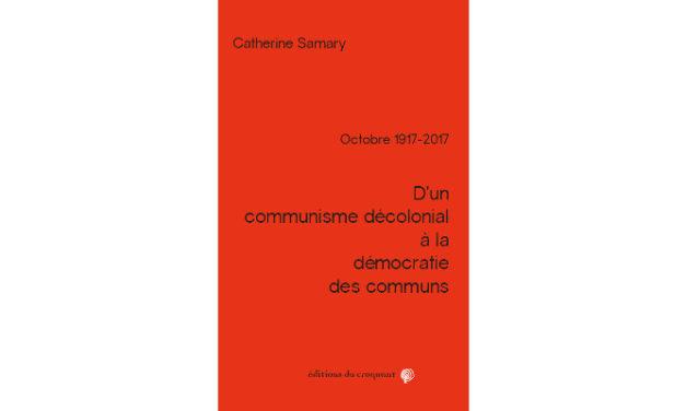 Des sociétés conflictuelles et fragiles, non socialistes… à la démocratie des communs