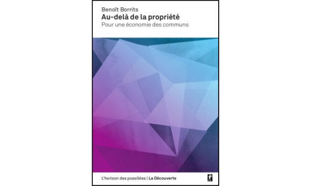 Au-delà de la propriété, pour une économie des communs – l'introduction