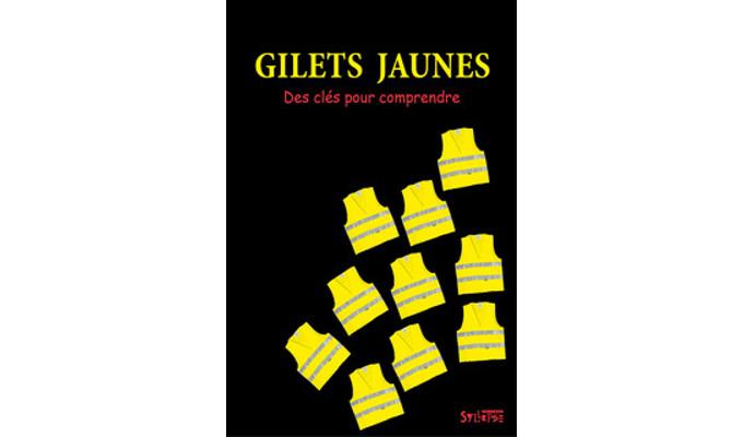 Gilets jaunes – Des clés pour comprendre