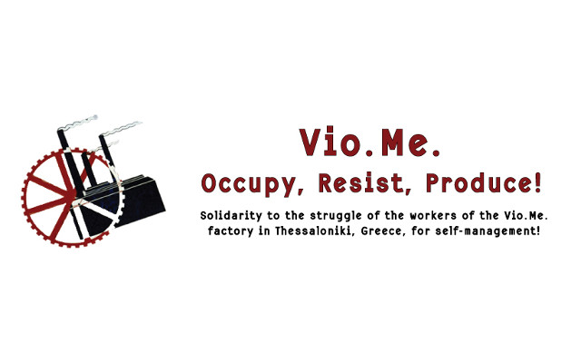 VIO.ME : La production qui nous maintient en vie ne doit pas s'arrêter pour une seule minute !!!
