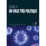 Covid-19 : Un virus très politique 8