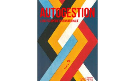 Autogestion, l'encyclopédie internationale – Tome 9